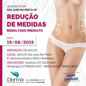 19/08 - Redução de Medidas Resultados Imediatos Workshop em Rio Preto