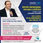 05/08 - Gestão Empresarial Voltada à Estética com Luciano Piacenti em Rio Preto