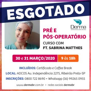 30 e 31/03 Pré e Pós-Operatório com a Profª Sabrina Matthes