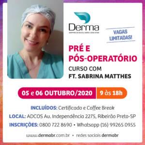 05 e 06/10 Pré e Pós-Operatório com a Profª Sabrina Matthes