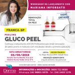03/06 - Peeling GLUCO PEEL Lançamento com Mariana Inforsato