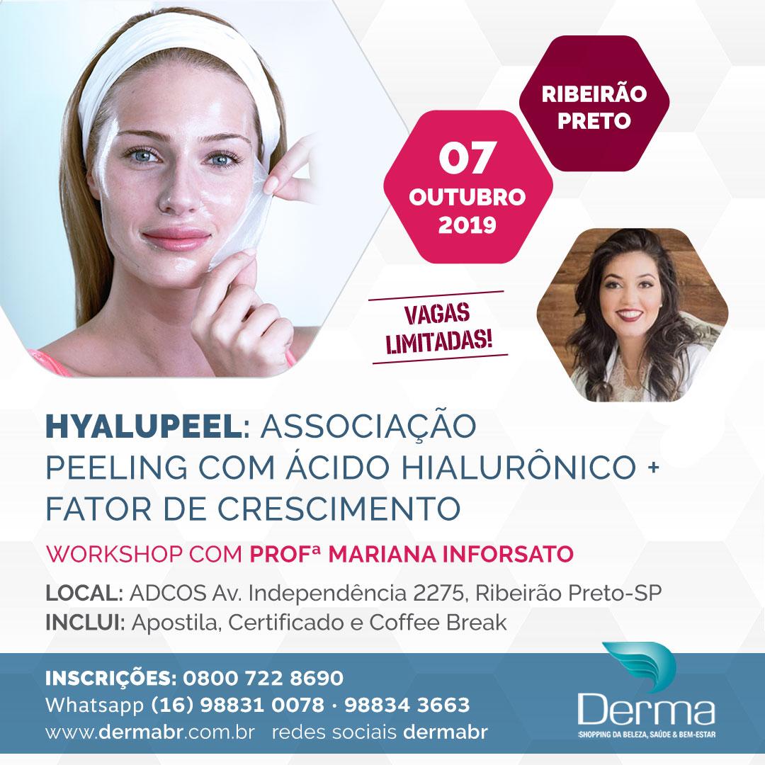 07/10 - Hyalupeel Associação Peeling com Ácido Hialurônico + Fator de Crescimento
