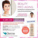 03/04 - Beauty Pró-Aging Nutrição e Cosmetologia para Envelhecer Bem com Profº. Alexandre Aguiar