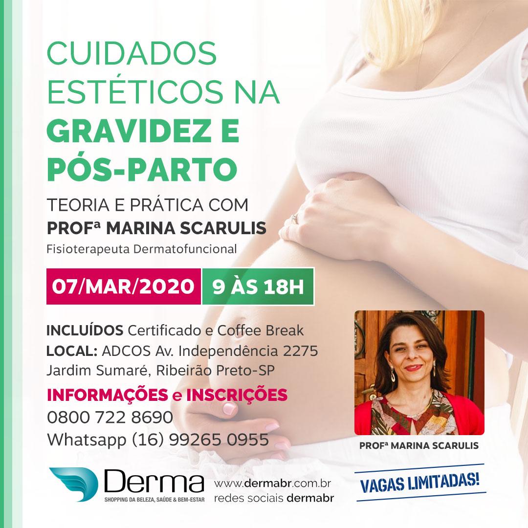 07/03 - Cuidados Estéticos na Gravidez e Pós-Parto com a Profª Marina Scarulis