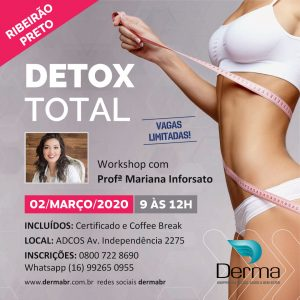02/03 – Detox Total Workshop com a Profª Mariana Inforsato