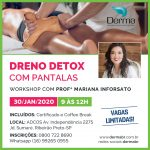 30/01 - Dreno Detox com Pantalas Workshop
