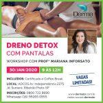 30/01 - Dreno Detox com Pantalas Workshop