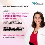24/06 - Cuidados Estéticos no Período Gestacional e Pós-Parto Teoria e Pratica com Profª Marina Scarulis