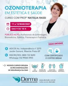 11 e 12/03 Ozonioterapia em Estética e Saúde Curso com a Profª Natália Rassi