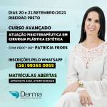 20 e 21/09 Atuação Fisioterapêutica em Cirurgia Plástica Estética Curso com a Profª Drª Patrícia Froes