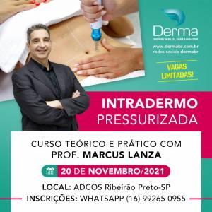 20/11 - Intradermo Pressurizada com Marcus Lanza