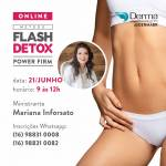 21/06 - Metodo Flash Detox Power Firm com a Profª Mariana Inforsato - Online