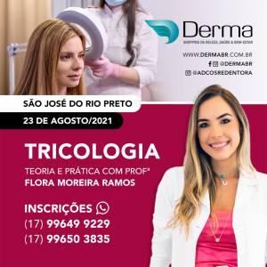 23/08 - Tricologia Teoria e Prática com Profª Flora Moreira Ramos